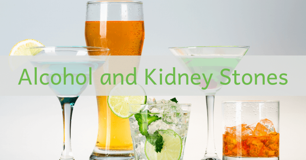 Alcohol and kidney stones