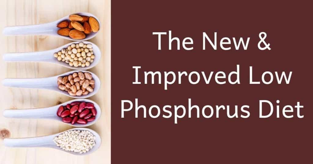 the new and improved low phosphorus diet