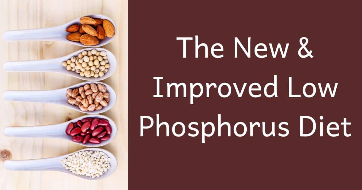 The New  U0026 Improved Low Phosphorus Diet