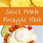 Pineapples and picture of sweet potato pineapple hash